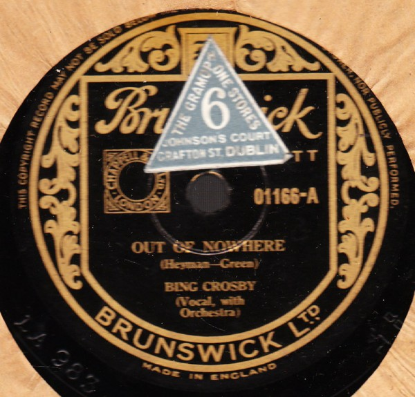 Bing Crosby - Out of nowhere - Brunswick 01166